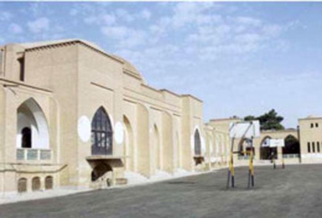 مدارس تاریخی یزد نماد فرهنگی و تاریخی این استان است
